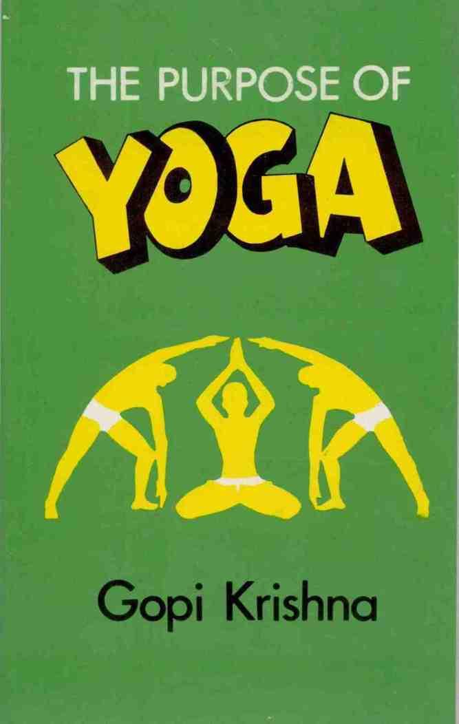 The Purpose of Yoga